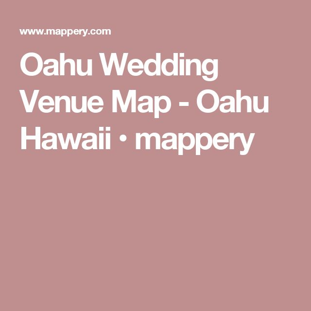 Oahu Wedding Venue Map - Oahu Hawaii • mappery