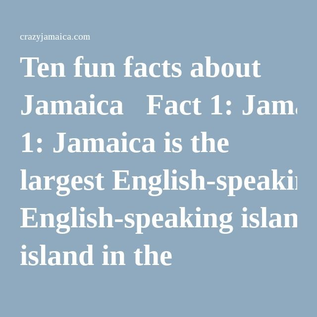 """Ten fun facts about Jamaica  Fact 1: Jamaica is the largest English-speaking island in the Caribbean. Fact 2: Jamaica is the first Caribbean Country to gain Independence. Fact 3: Rum is the national drink of Jamaica. Fact 4: Ian Fleming designed and built his home, """"Goldeneye"""", in Jamaica and wrote ten of his James Bond novels there. Fact 5: The Blue Mountains in Jamaica are named for the mists that often cover them, which look blue from a distance. Fact 6: Jamaica was the first tropical…"""