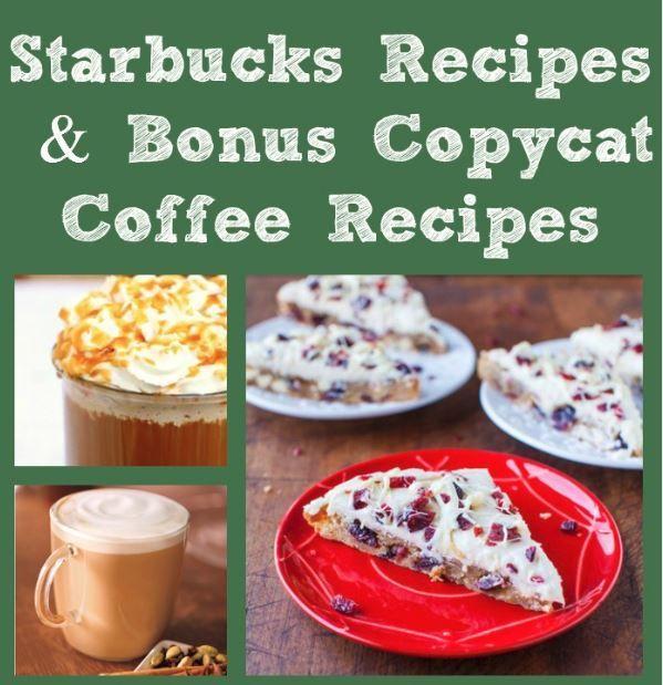 22 Starbucks Recipes + 3 Bonus Copycat Coffee Recipes | AllFreeCopycatRecipes.com