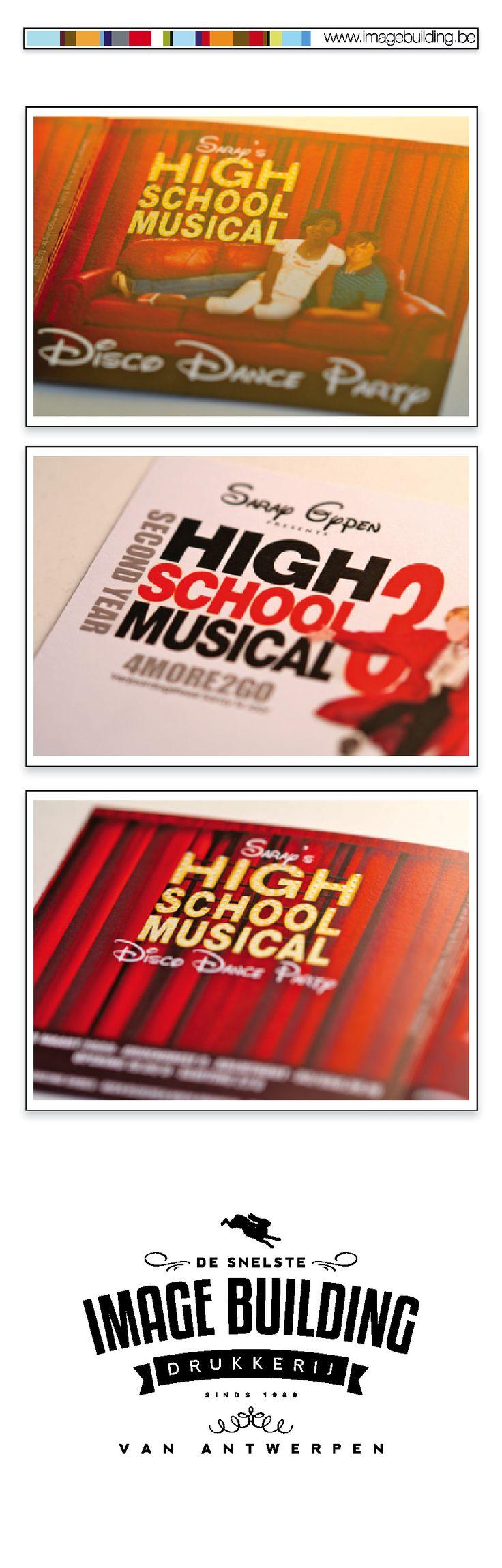 Ontwerp en druk uitnodiging privéfeest 16de verjaardag volgens thema 'High School Musical'. #imagebuildingnv #desnelstedrukkerijvanantwerpen #uitnodiging #graphicdesign #grafisch #ontwerp #opmaak #drukwerk