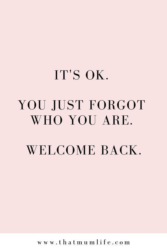 Dies hat mir geholfen, zu mir zurückzukehren Holen Sie sich zurück, wer Sie wirklich sind