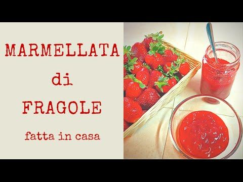 MARMELLATA DI FRAGOLE A COTTURA RIDOTTA FATTA IN CASA | Fatto in casa da Benedetta
