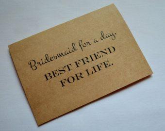 BRAUTJUNGFER für einen Tag am besten Freund für Leben Karte Brautjungfer Karten Kraft Brautjungfer Karten Brautjungfer Vorschlag Karte besten Freunde Karten für immer
