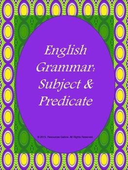 This resource describes a subject and predicate with examples using power-point slides which are editable. It also includes an exercise, which can be projected from the computer. Students are to identify the subject in each of the sentences. They are also asked to write their own sentences with the subject  at the beginning, middle and end of the sentences.