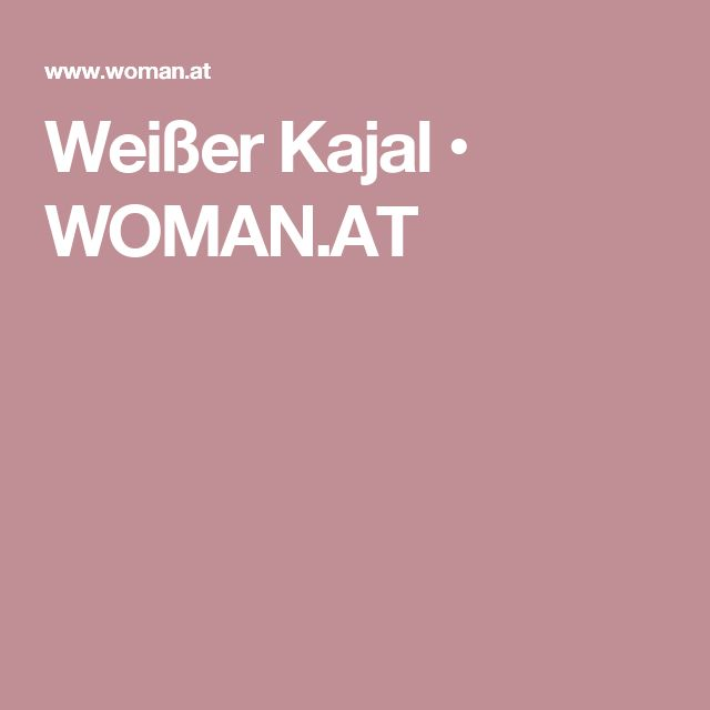 Weißer Kajal • WOMAN.AT