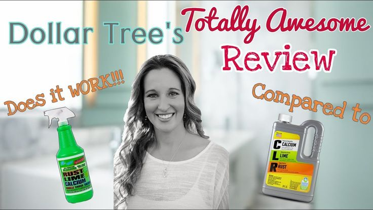 Dollar Tree's TOTALLY AWESOME Rust, Lime & Calcium Remover | Dollar Tree Product Review - YouTube