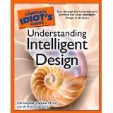 The Complete Idiot's Guide to Understanding Intelligent Design (Paperback)By W. Thomas Smith