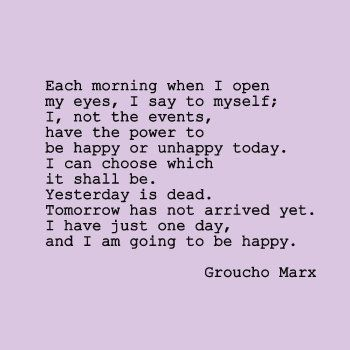 This needs to be my monologue every morning!