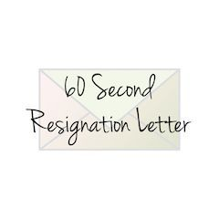 Our 60 Second Resignation Letter template will help you craft a professional resignation letter in less than a minute! Download the template, fill in your information and you are ready to go!