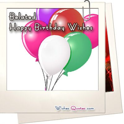 belated happy birthday - Google Search
