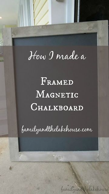 A Framed Magnetic Chalkboard                                                                                                                                                                                 More