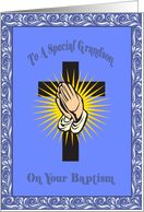 Congratulations On Your Baptism Cards | Grandson On Your Baptism Card - Product #580559