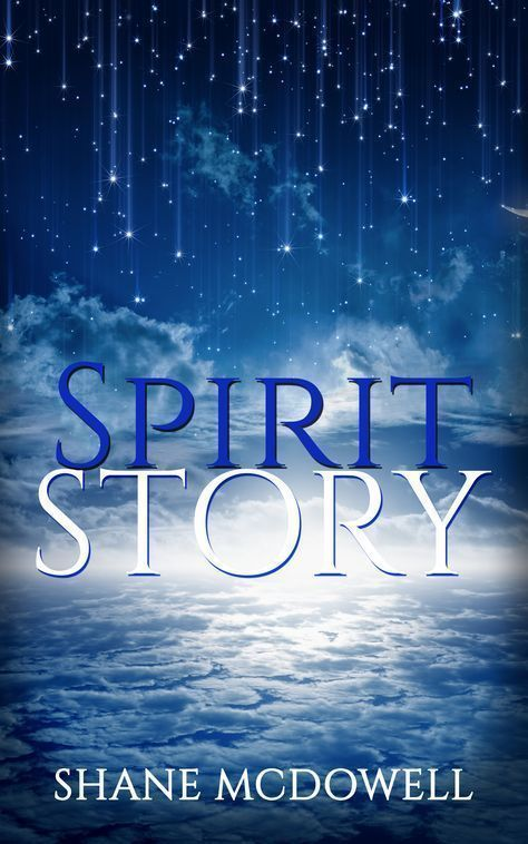 32 best spirit story images on pinterest tupac shakur re post of my ebook spirit story by shane mcdowell afterlife ebook inspired fandeluxe PDF