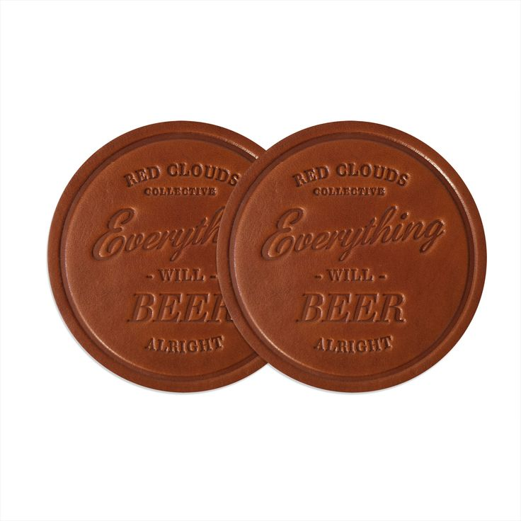 Leather Coaster Set Everything Will Beer Alright Drink