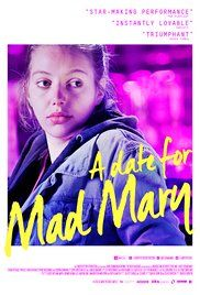 A Date for Mad Mary Poster (2016)