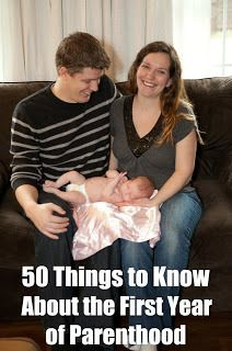 50 Things to Know To Survive The First Year of Parenthood | 50 Things to Know-lots of good links included!