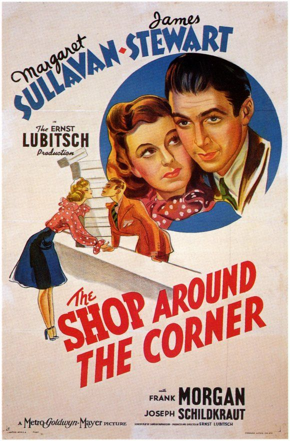 The Shop Around The Corner (1940) the movie You've Got Mail was based on. love it and love Jimmy Stewart.