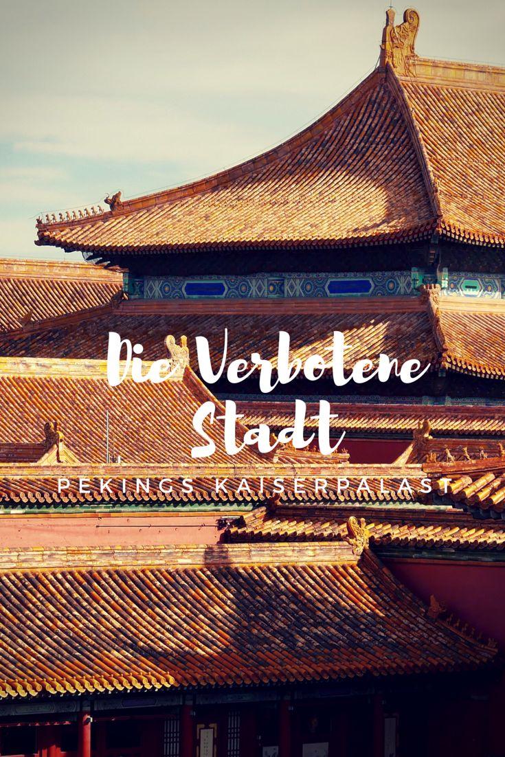 Die Verbotene Stadt in Peking ist auch über die Grenzen Chinas hinaus weltweit bekannt, aber was kann man von einem Besuch erwarten?   #China #Peking #Chinareise #Verbotenestadt #forbiddencity #beijing