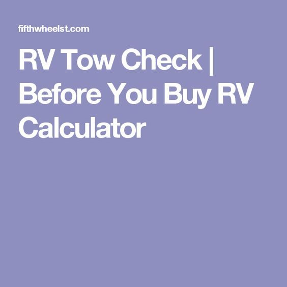 RV Tow Check | Before You Buy RV Calculator