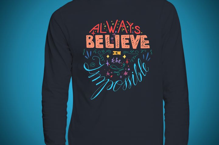 Always Believe In The Impossible By Barsrsind Shop