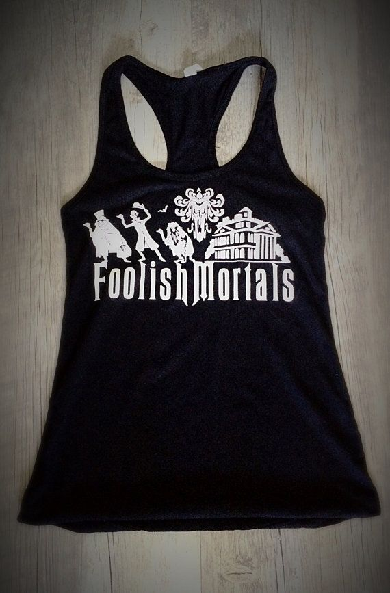 "Haunted Mansion ""Foolish Mortals"" Racerback Tank"