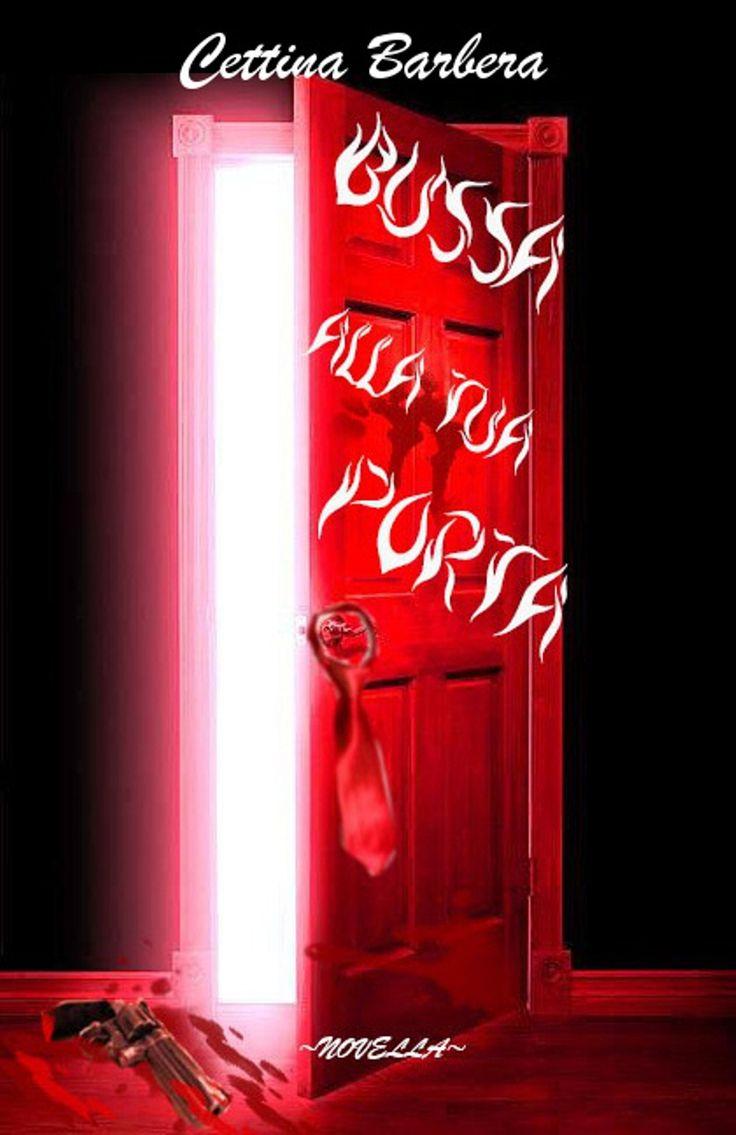 Bussa alla tua porta è una novella black-comedy,disponibile sia in versione e-book che in cartaceo sui principali store.