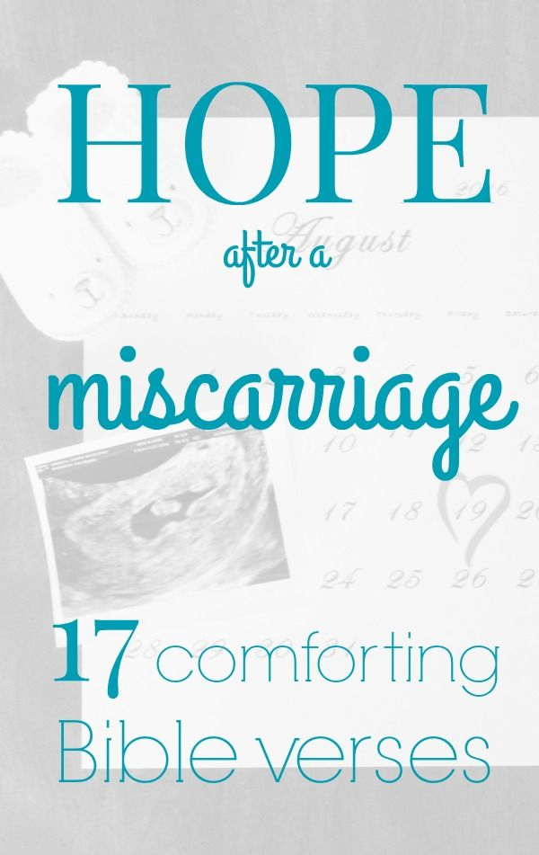 Hope after a miscarriage: 17 encouraging and comforting Bible verses for someone who has had a miscarriage