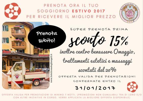 il SUPER PRENOTA PRIMA vi aspetta... offerta valida fino al 31 gennaio 2017 #rosadegliangeli #offertespeciali #scontipazzi