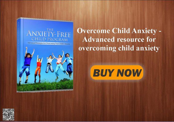 Overcome Child Anxiety - Advanced resource for overcoming child anxiety  http://438bd1-8tbdtel04jbt30cdt2z.hop.clickbank.net/?tid=ATKNP1023