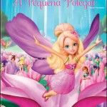 Filme da Barbie - Barbie Apresenta a Pequena Polegar