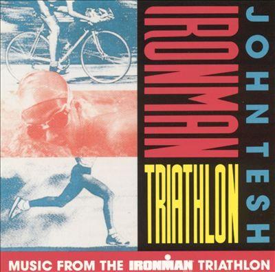 Music from the IRONMAN Triathlon - John Tesh