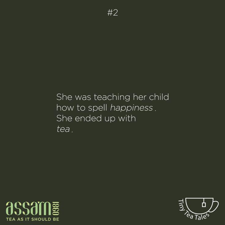 #2 #TinyTeaTales #Tea #Chai #Unblended #GardenFresh