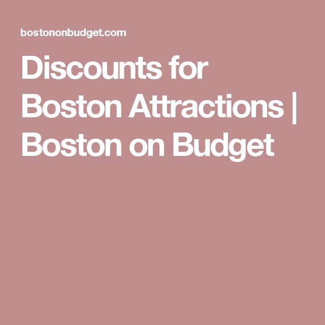 Discounts for Boston Attractions | Boston on Budget