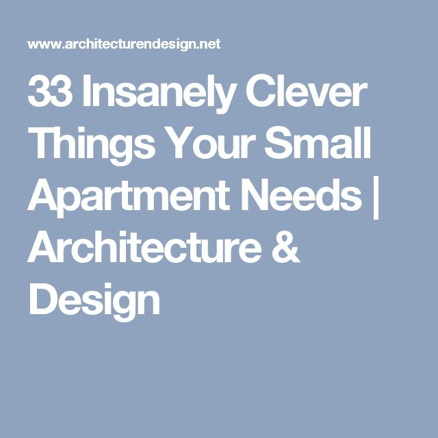 33 Insanely Clever Things Your Small Apartment Needs | Architecture & Design