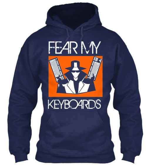 FEAR MY KEYBOARDS | Teespring