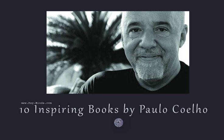 10 Inspiring Books by Paulo Coelho - @psyminds17