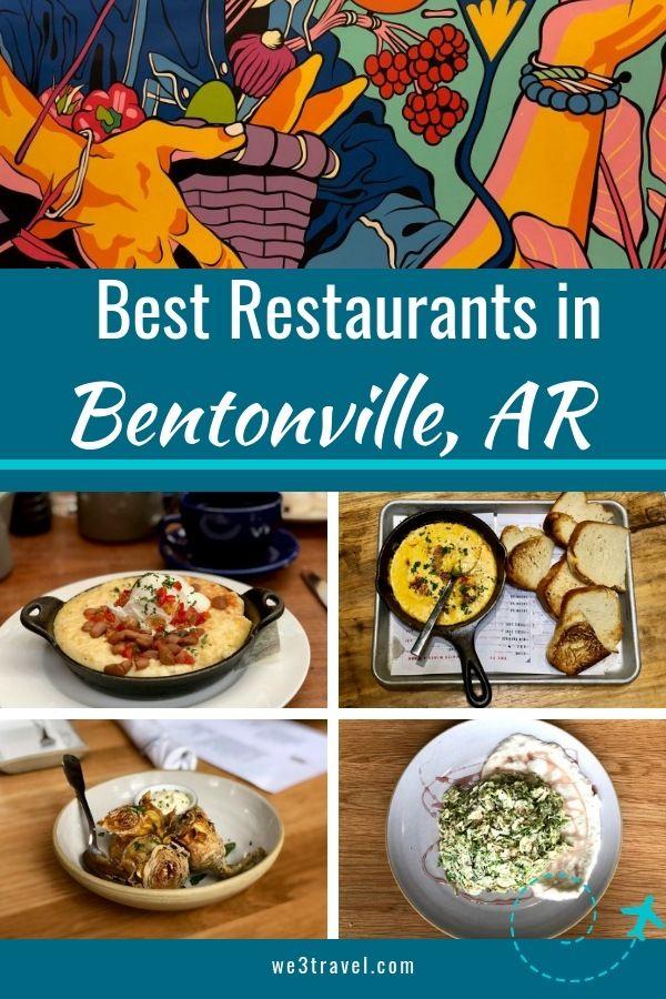 Bentonvilles Best Bites Things To Do In Nw Arkansas Food Around
