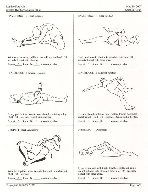 Sciatic Nerve Stretches.  Some of these are ones my doctor recommended.