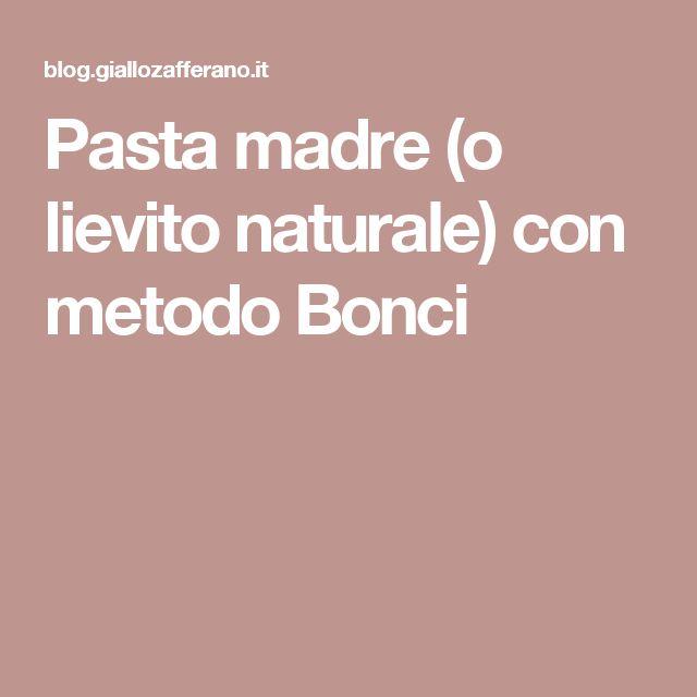 Pasta madre (o lievito naturale) con metodo Bonci