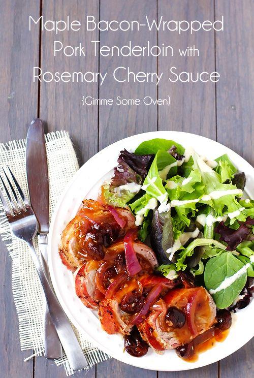Maple Bacon-Wrapped Pork Tenderloin with Rosemary Cherry Sauce {gimmesomeoven.com}
