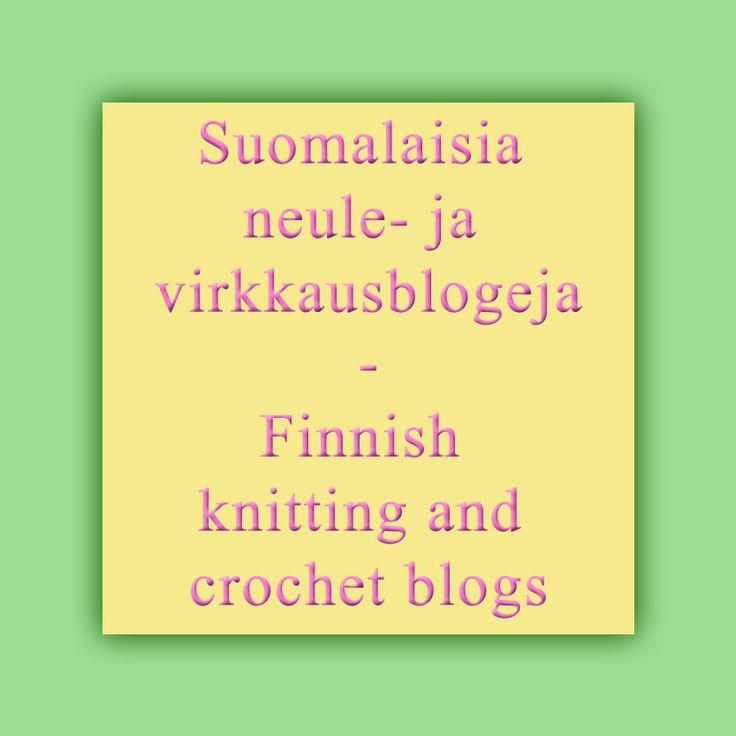 Ideoita, ohjeita ja inspiraatiota virkkaukseen ja neulontaan suomalaisista blogeista.