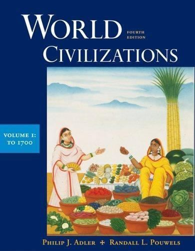 World Civilizations To 1700 Vol I By Philip J Adler And Randall L Pouwels 20 World History Textbook Paperbacks Civilization