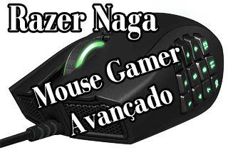 mouse gamer top de linha, para jogar,qual melhor mouse gamer, mouse avançado, para jogar, razer naga