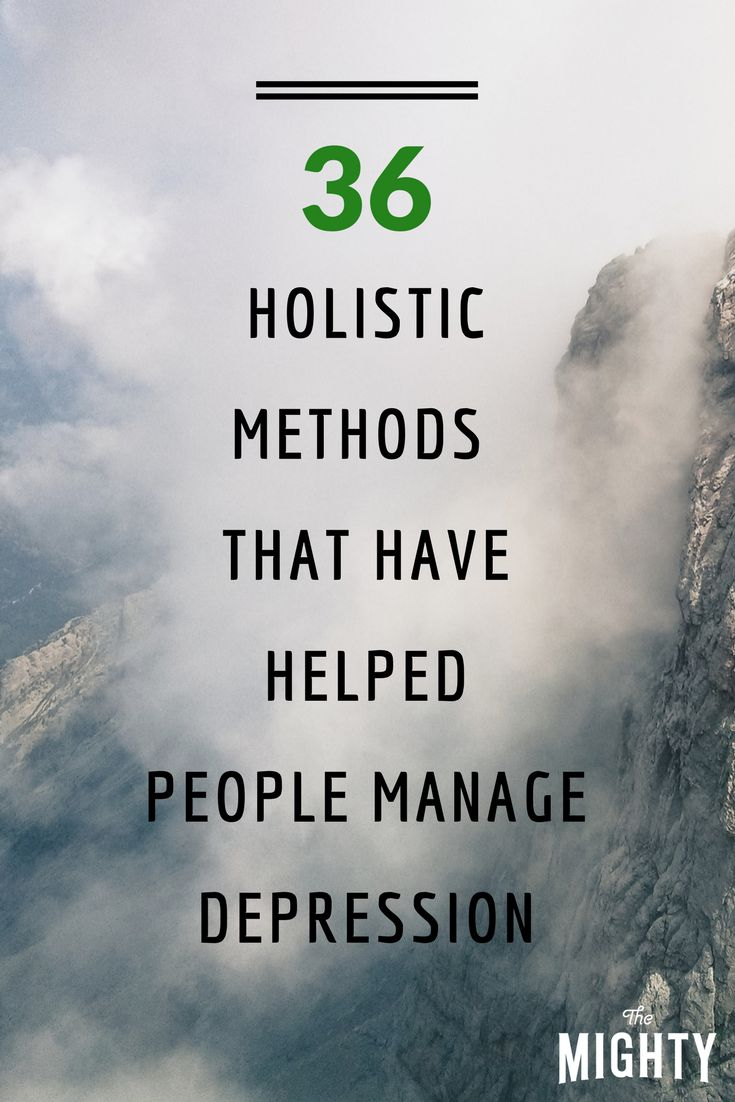 36 Holistic Methods That Have Helped People Manage Depression