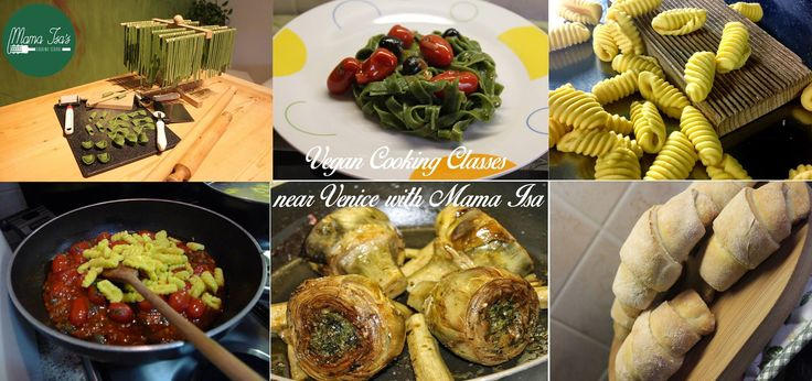 Vegan Cooking Classes at Mama Isa's Cooking School in Italy near Venice #vegan #cookingclass #mamaisacookingschool