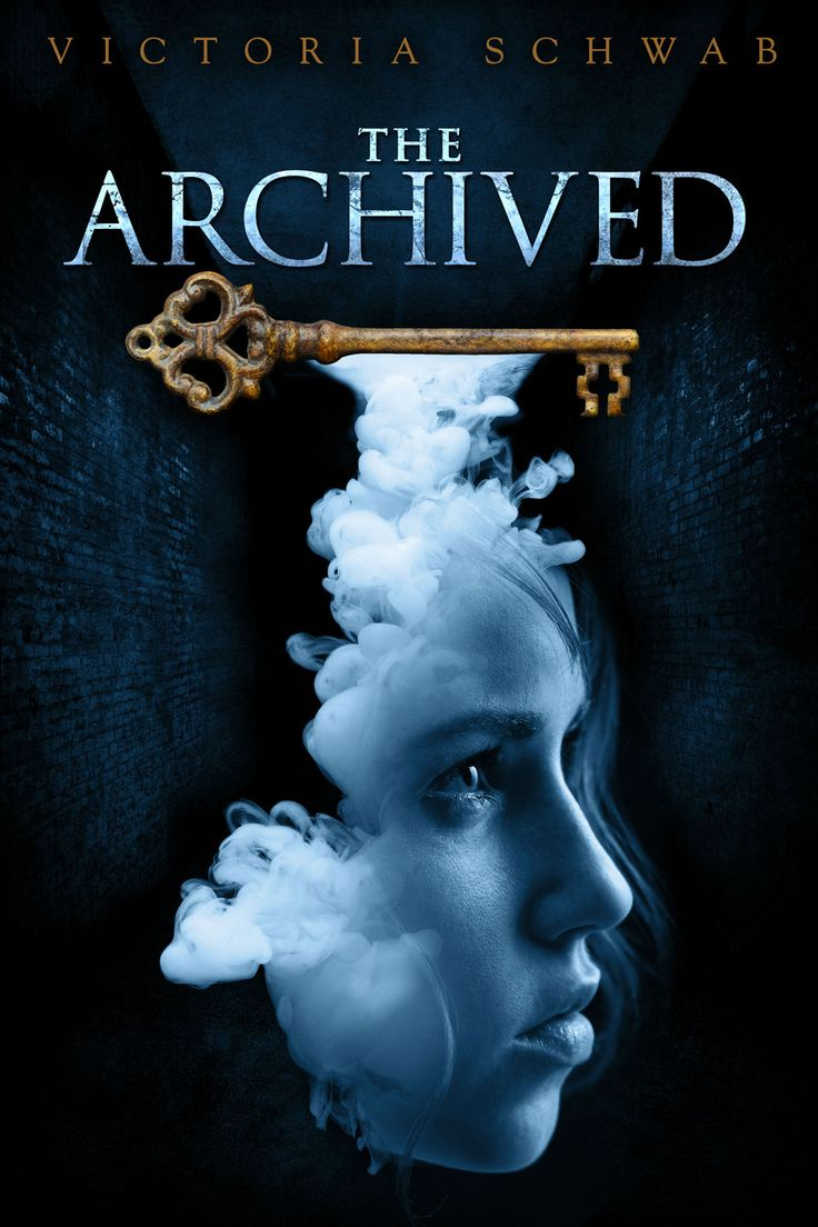 """The Archived (Archived, / Victoria Schwab """"When an otherworldly library  called the Archive is compromised from within, sixteen-year-old Mackenzie  Bishop ..."""