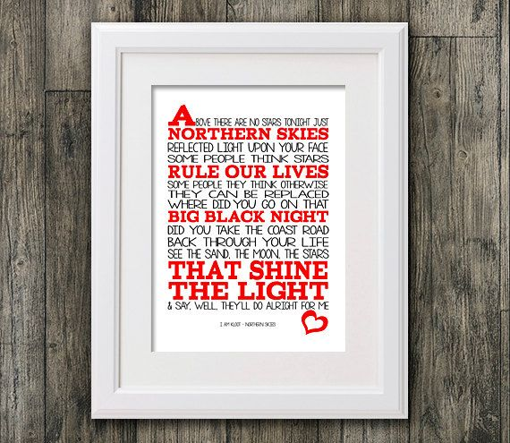 I am Kloot Northern Skies 8x10 picture mount & Print Typography song music lyrics for self framing by RTprintdesigns on Etsy https://www.etsy.com/listing/190252772/i-am-kloot-northern-skies-8x10-picture