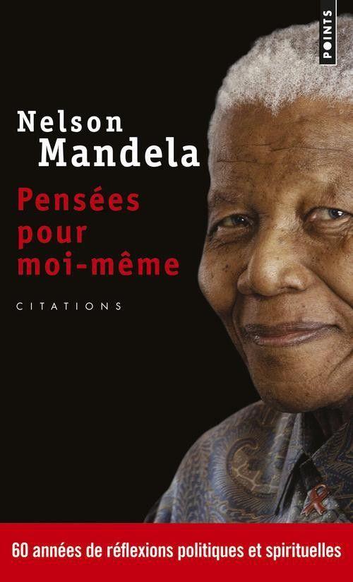 Durant toutes ses années de lutte, Nelson Mandela a consigné ses pensées sur d'innombrables carnets : il est devenu un homme de l'écrit. Ce recueil réunit les phrases les plus significatives de Mandela, sur la discrimination, la vie, la pauvreté ou encore l'amour ; on découvre là une facette plus spirituelle de l'homme politique, devenu le symbole de la tolérance et de l'humanisme. Pensées pour moi-même / Editions du Seuil / Parution novembre 2012.