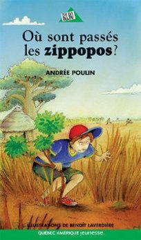 Où sont passés les zippopos? d'Andrée Poulin