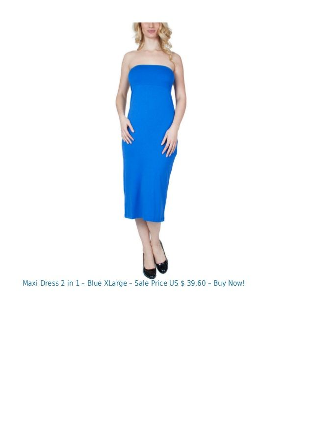 Maxi Dress 2 in 1 – Blue XLarge – Sale Price US $ 39.60 – Buy Now!